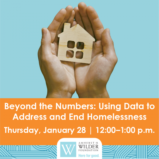 Wilder's Knowledge Compassion Action Event Beyond the Numbers: Using Data to Address and End Homelessness