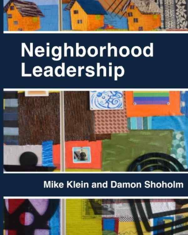 Neighborhood Leadership Program Book on Amazon by Dr. Mike Klein and Damon Sholom